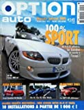 OPTION AUTO [No 145] du 01/10/2003 - SPORT DE 4 A 12 CYLINDRES - SMART ROADSTER V6 BITURBO - 206 RC - CLIO RS MINI WORKS - LA GOLF GTI DEBARQUE