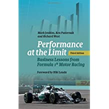 Performance at the Limit: Business Lessons from Formula 1® Motor Racing