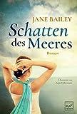 Schatten des Meeres von Jane Bailey