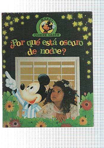 Edilibro: Por que esta oscuro de noche - coleccion Mickey quiere saber