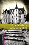 Oxford Bookworms Library Starter. The Mystery Of Manor Hall (+ MP3)