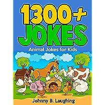 1300+ Funny Animal Jokes for Kids (English Edition)