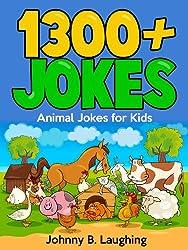Jokes for Kids: 1300+ Funny Animal Jokes for Kids: Funny Animal Jokes for Kids (Funny Jokes for Kids)