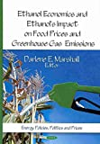 [Ethanol Economics & Ethanol's Impact on Food Prices & Greenhouse Gas Emissions] (By: Darlene E. Marshall) [published: March, 2011] bei Amazon kaufen