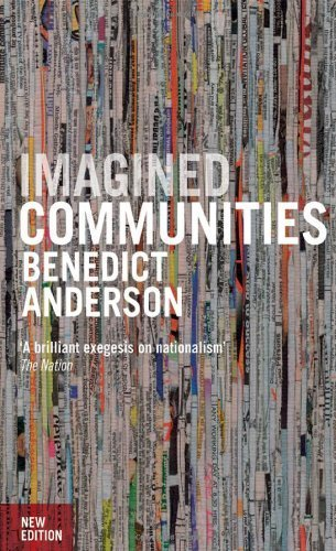 Imagined Communities: Reflections on the Origin and Spread of Nationalism, Revised Edition by Anderson, Benedict (2006) Paperback