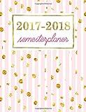 Semesterplaner: Studentenkalender, Wochenplaner und Studentenplaner für Studenten: Süße Rose mit Goldschimmer-Flecken (Geschenkidee: Planer und Kalender fürs Studium)