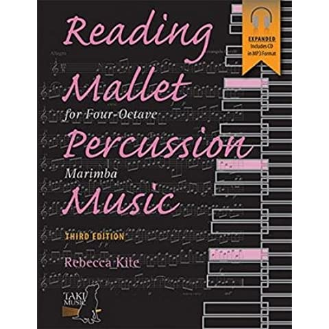 [(Reading Mallet Percussion Music: For Four-Octave Marimba, Book & CD)] [Author: Rebecca Kite] published on (January, 2015) - Octave Marimba