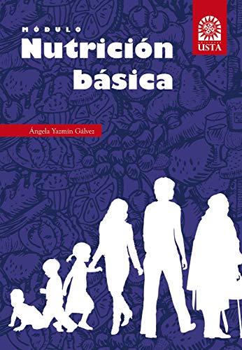 Módulo de nutrición básica (SUMMA CUM LAUDE nº 1) por Ángela Yazmín Gálvez
