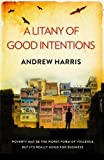 A Litany of Good Intentions (The Human Spirit Trilogy)