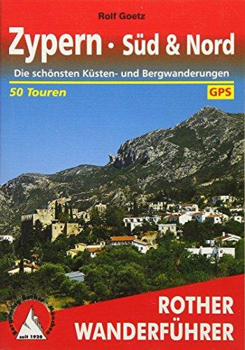 Zypern - Süd & Nord: Die schönsten Küsten- und Bergwanderungen. 50 Touren. Mit GPS-Tracks (Rother Wanderführer)