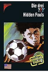 Die drei ??? Hidden Fouls: American English Gebundene Ausgabe