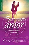 5 Lenguajes de Amor, Los Revisado 5 Love Languages: Revised Fav: El Secreto del Amor Que Perdura (Favoritos/Favorites)