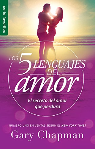 5 Lenguajes de Amor, Los Revisado 5 Love Languages: Revised Fav: El Secreto del Amor Que Perdura (Favoritos / Favorites) por Gary Chapman