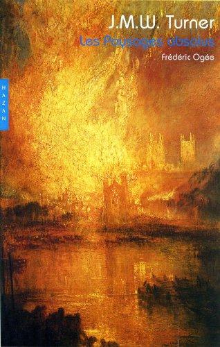 Turner. Les paysages absolus