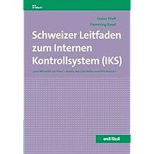 Schweizer Leitfaden zum internen Kontrollsystem (IKS)