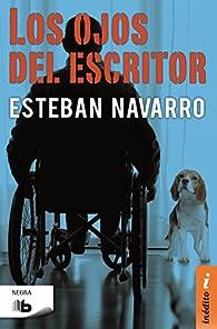 Los ojos del escritor par Esteban Navarro