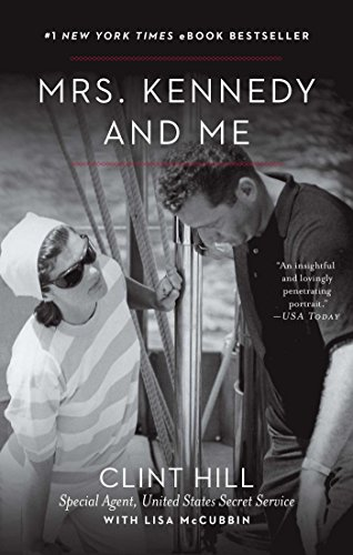Mrs. Kennedy and Me por Clint Hill