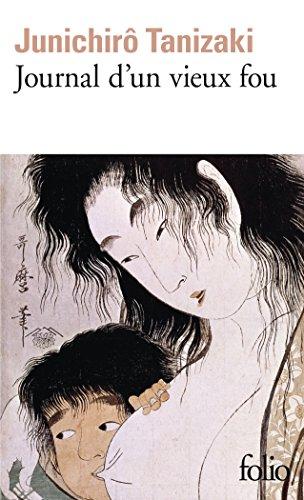 Journal d'un vieux fou par Junichirô Tanizaki