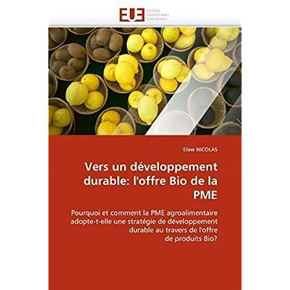 Vers un développement durable: l''offre Bio de la PME