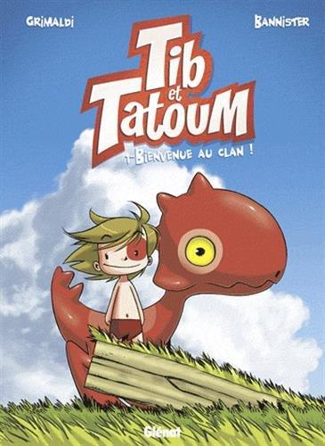 Tib & Tatoum - Tome 01: Bienvenue au clan !