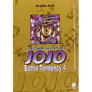 Le Bizzarre Avventure Di Jojo. Battle Tendency: 4
