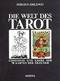 Die Welt des Tarot: Geheimnis und Lehre der 78 Karten der Zigeuner - Sergius Golowin