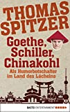 Goethe, Schiller, Chinakohl: Als Humorbotschafter im Land des Lächelns