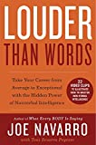 Louder Than Words (Enhanced Edition): Take Your Career from Average to Exceptional with the Hidden Power of Nonverbal Intelligence...