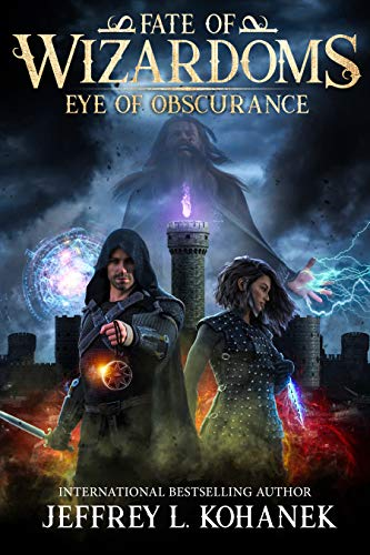Wizardoms: Eye of Obscurance (Fate of Wizardoms Book 1) (English Edition)