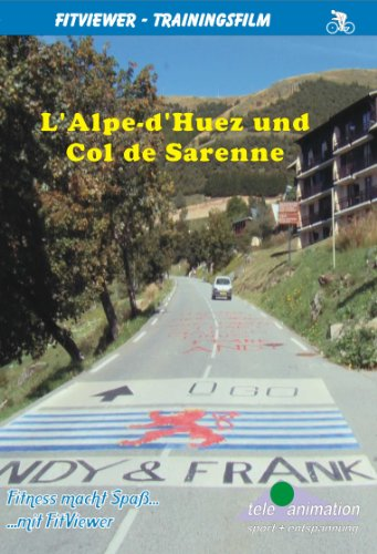 Alpe d\'Huez & Col de Sarenne - FitViewer Indoor Video Cycling Frankreich