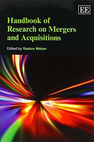 Handbook of Research on Mergers and Acquisitions (Research Handbooks in Business and Management series) (Elgar Original Reference) by Yaakov Weber (2014-08-29)