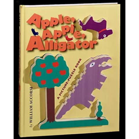 Apple, Apple, Alligator: A Picture-Puzzle Book