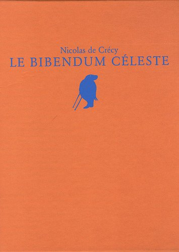 Le Bibendum céleste : Coffret 3 volumes