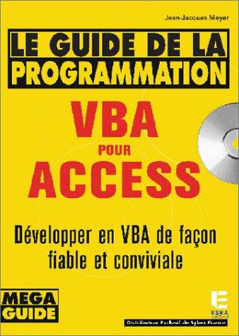 Le Guide de la programmation VBA pour Access par J.J. Meyer