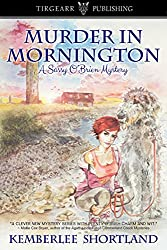 Murder in Mornington: A Sassy O'Brien Mystery: #1