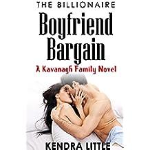 The Billionaire Boyfriend Bargain: A Kavanagh Family Novel (English Edition)