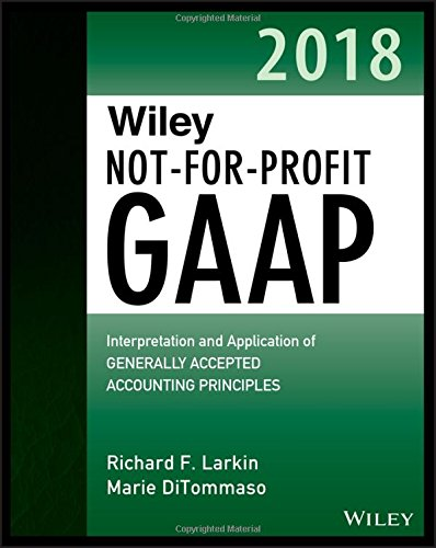 PDF Download] Wiley Not-for-Profit GAAP 2018: Interpretation