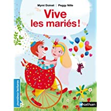 Vive les mariés ! - Premières Lectures CP Niveau 3 - Dès 6 ans