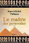 Le maître des pyramides par Thibaux