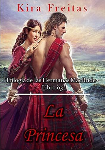La Princesa (Trilogía de las Hermanas MacBride nº 3)