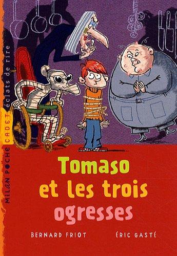 Tomaso et les trois ogresses