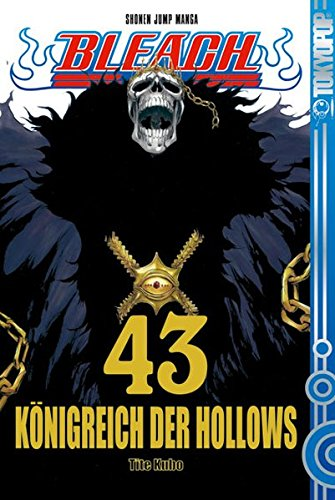 Buchcover Bleach 43: Königreich der Hollows