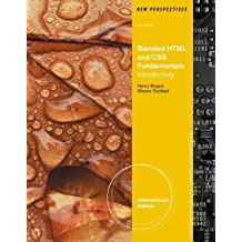 New Perspectives on Blended HTML, XHTML, and CSS: Introductory by Henry Bojack (2012-08-13)