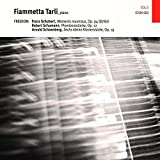 Moments Musicaux / Phantasiestucke - Fiammetta Tarli, piano by piano Fiammetta Tarli