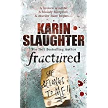 Fractured: (Will Trent Series Book 2) (The Will Trent Series, Band 2)
