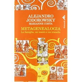 Metagenealogia. La Famiglia, Un Tesoro E Un Tranello