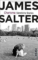 Charisma: Sämtliche Stories & drei literarische Essays