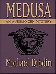 Medusa: An Aurelio Zen Mystery (Wheeler Large Print Book Series) by Michael Dibdin (2004-08-23)
