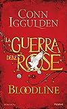 Image de BLOODLINE: La guerra delle Rose