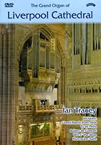 Grand Organ of Liverpool Cathe [DVD] [2007] [Region 1] [US Import] [NTSC]